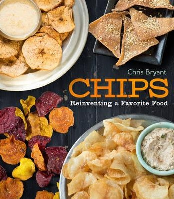 Image for Chips: Reinventing a Favorite Food