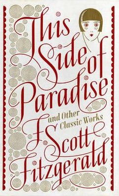 Image for This Side of Paradise and Other Classic Works *** TEMPORARILY OUT OF STOCK ***