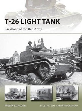 Image for T-26 Light Tank: Backbone of the Red Army #218 Osprey New Vanguard