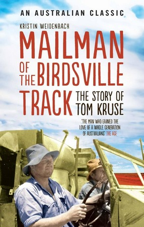 Image for Mailman of the Birdsville Track: The Story of Tom Kruse