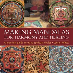 Image for Making Mandalas: For Harmony and Healing