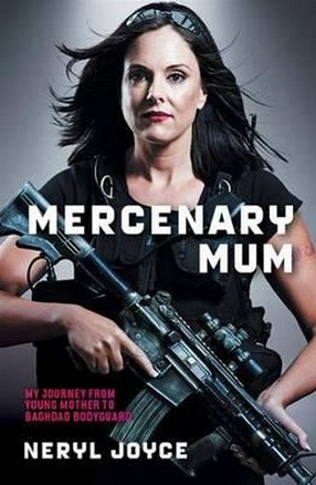 Image for Mercenary Mum: My Journey from Young Mother to Baghdad Bodyguard
