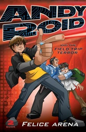 Image for Andy Roid and the Field Trip Terror #2 Andy Roid
