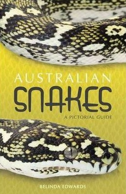 Image for Australian Snakes: A Pictorial Guide *** OUT OF STOCK ***