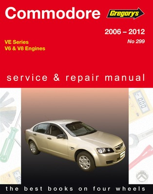 Image for Holden Commodore VE Series V6 & V8 2006-2012 (04299) Gregory's Automotive Repair Manual