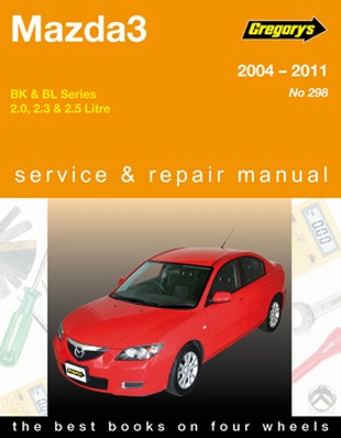 Image for Mazda 3 Series BK BL 2004-2011 (04298) Gregory's Automotive Repair Manual