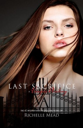 Image for Last Sacrifice #6 Vampire Academy [used book]