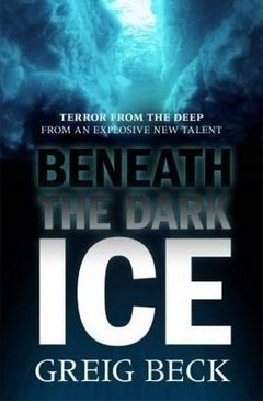 Image for Beneath the Dark Ice #1 Alex Hunter [used book]