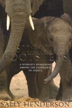 Image for Silent Footsteps: One Woman's Journey with Elephants [used book]