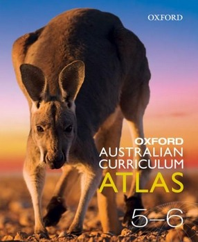 Image for Oxford Australian Curriculum Atlas Years 5-6 Second Edition *** OUT OF STOCK *** SEE NEW EDITION 9780190310783