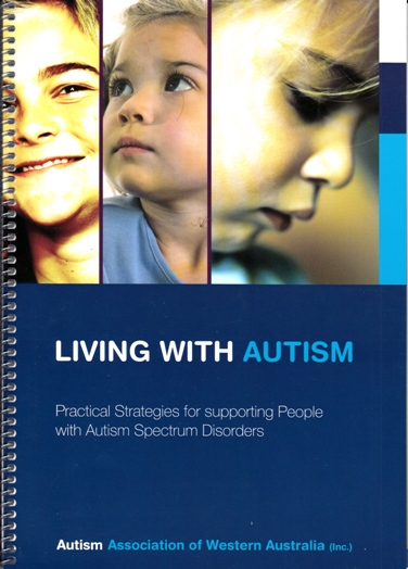 Image for Living with Autism: Practical Strategies for Supporting People with Autism Spectrum Disorders