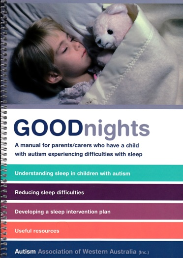 Image for Good Nights: a manual for parents/carers who have a child with Autism experiencing difficulties with sleep