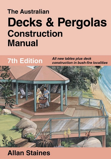 Image for The Australian Decks and Pergolas Construction Manual 7th Edition **Only $3.75 Postage Australia Wide**