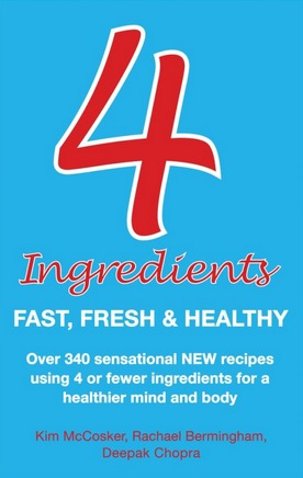 Image for 4 Ingredients : Fast, Fresh and Healthy