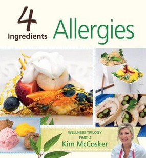 Image for 4 Ingredients Allergies: Wellness Trilogy Part 3