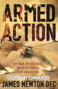 Image for Armed Action: My War in the skies with 847 Naval Air Squadron [used book]