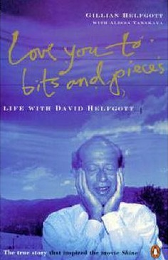 "Image for Love You to Bits and Pieces: True Story of David Helfgott and the Movie ""Shine"" [used book]"