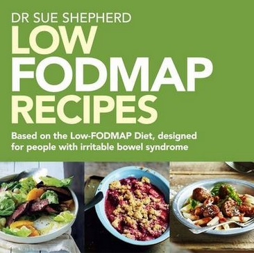 Image for Low Fodmap Recipes: Based on the Low-FODMAP Diet, designed for people with irritable bowel syndrome