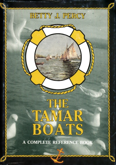 Image for The Tamar Boats: A Complete Reference Book [used book][rare]