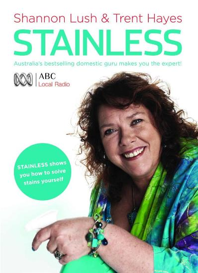 Image for Stainless: Australia's Bestselling Domestic Guru Makes You the Expert!