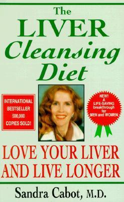 Image for The Liver Cleansing Diet: Love Your Liver and Live Longer [used book]
