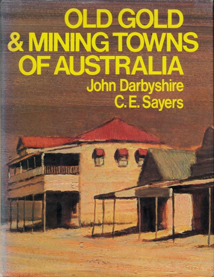 Image for Old Gold & Mining Towns of Australia [used book]