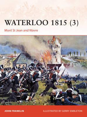 Image for Waterloo 1815 (3) Mont St Jean and Wavre #280 Osprey Campaign