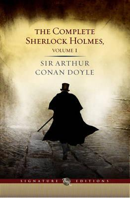 Image for The Complete Sherlock Holmes Volume 1
