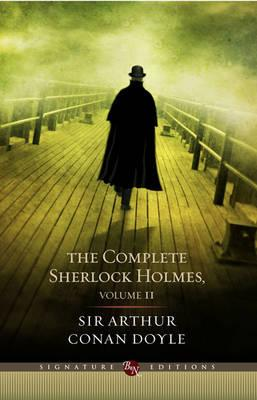 Image for The Complete Sherlock Holmes Volume 2