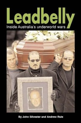 Image for Leadbelly: Inside Australia's Underworld Wars [used book]