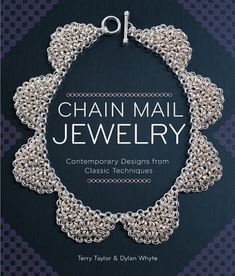 Image for Chain Mail Jewelry: Contemporary Designs from Classic Techniques