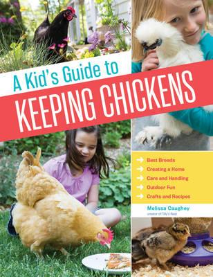 Image for A Kid's Guide to Keeping Chickens