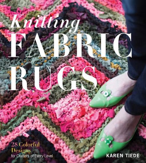 Image for Knitting Fabric Rugs: 28 Colourful Designs for Crafters of Every Level
