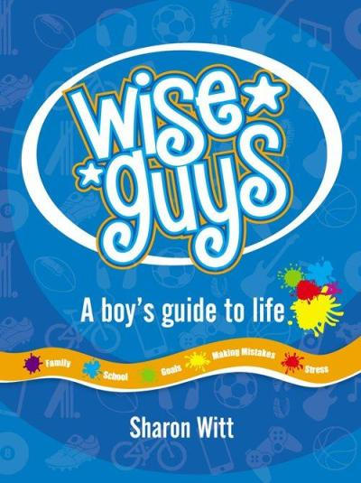 Image for Wise Guys: A Boy's Guide to Life