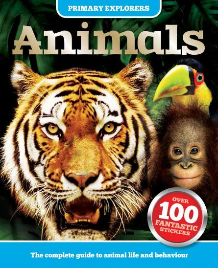 Image for Primary Explorers Animals: A complete guide to animal life and behaviour