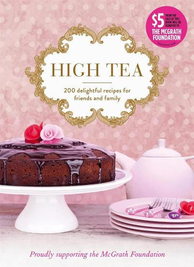 Image for High Tea: 200 Delightful Recipes for Friends and Family *** Temporarily out of Stock ***