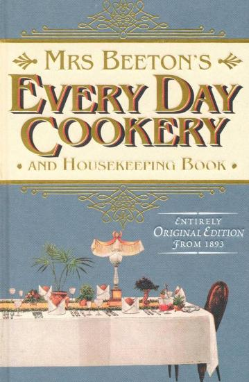 Image for Mrs Beeton's Every Day Cookery and Housekeeping Book: Entirely Original Edition from 1893