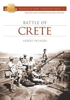 Image for The Battle of Crete #1 Australian Army Campaigns Series