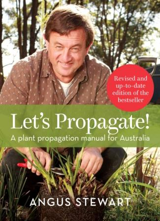 Image for Let's Propagate! A plant propagation manual for Australia Revised Edition