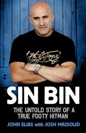 Image for Sin Bin: The Untold Story of A True Footy Bad Boy [used book]