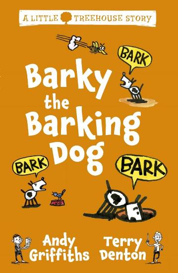 Image for Barky the Barking Dog # A Little Treehouse Story