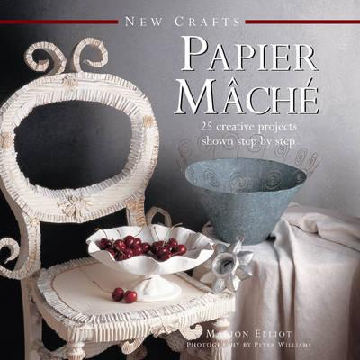 Image for Papier Mache: 25 Creative Projects shown step by step # New Crafts