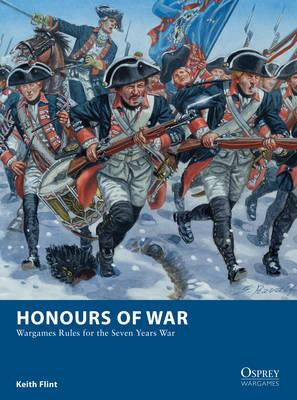 Image for Honours of War: Wargames Rules for the Seven Years War #11 Osprey War Games