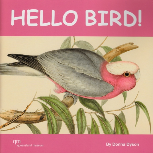 Image for Hello Bird!: A Queensland Museum Children's Book