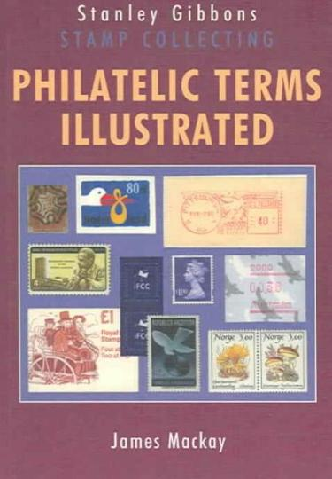 Image for Philatelic Terms Illustrated 4th Edition Stanley Gibbons Stamp Collecting
