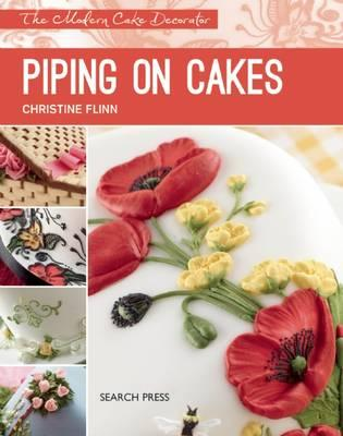 Image for Piping on Cakes: The Modern Cake Decorator