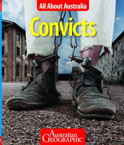 Image for Convicts: All About Australia # Australian Geographic