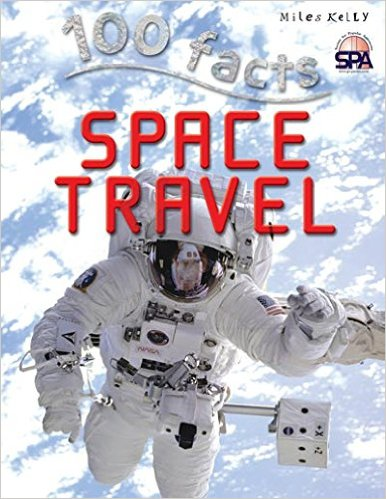 Image for Space Travel # 100 Facts, Projects, Quizzes, Fun Facts