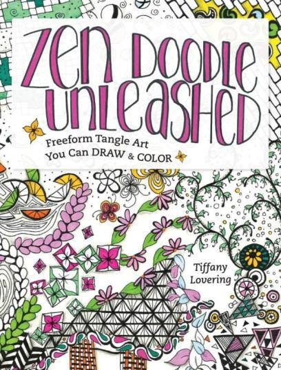 Image For Zen Doodle Unleashed Freeform Tangle Art You Can Draw And Color