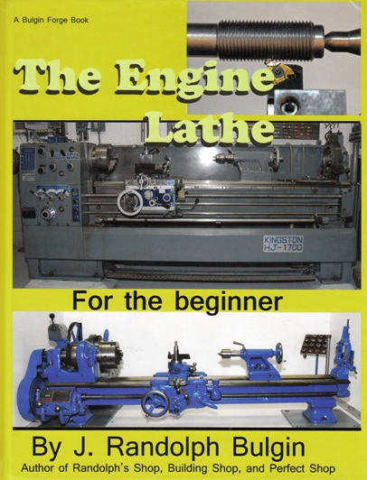 Image for The Engine Lathe for the Beginner # Machine Shop
